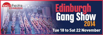 Edinburgh Gang Show 2014 - click for details